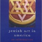 Ebook 978-0742546417 Jewish Art in America: An Introduction