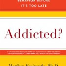 Ebook 978-0742560253 Addicted?: Recognizing Destructive Behaviors Before It's Too Late