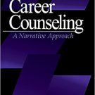 Ebook 978-0761904427 Career Counseling: A Narrative Approach