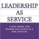 Ebook 978-0275990923 Leadership as Service: A New Model for Higher Education in a New Century (AC