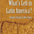 Ebook 978-0754677970 What's Left in Latin America?: Regime Change in New Times