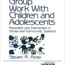 Ebook 978-0761901617 Group Work with Children and Adolescents: Prevention and Intervention in Sch
