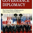 Ebook 978-1442276574 Global Governance Diplomacy: The Critical Role of Diplomacy in Addressing Gl