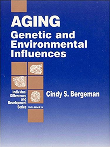 Ebook 978-0803973770 Aging: Genetic and Environmental Influences (Individual Differences and Deve