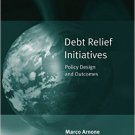 Ebook 978-0754677420 Debt Relief Initiatives: Policy Design and Outcomes (Global Finance)