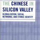 Ebook 978-0742539396 The Chinese in Silicon Valley: Globalization, Social Networks, and Ethnic Id