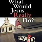 Ebook 978-0742552609 What Would Jesus Really Do?: The Power & Limits of Jesus' Moral Teachings