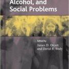 Ebook 978-0742528451 Drugs, Alcohol, and Social Problems (Understanding Social Problems: An SSSP