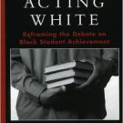 Ebook 978-0742542730 Beyond Acting White: Reframing the Debate on Black Student Achievement