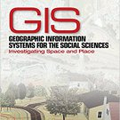 Ebook 978-0761928720 Geographic Information Systems for the Social Sciences: Investigating Space