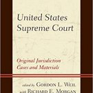 Ebook 978-1442272767 United States Supreme Court: Original Jurisdiction Cases and Materials: 3 Vo