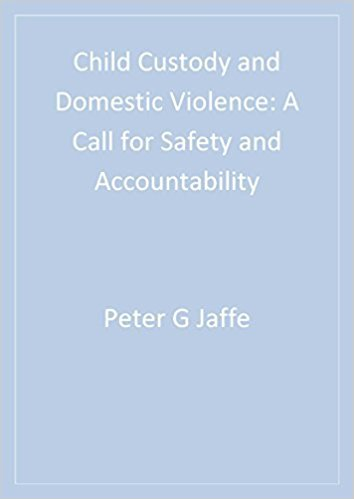 Ebook 978-0761918257 Child Custody and Domestic Violence: A Call for Safety and Accountability