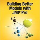 Ebook 978-1629590561 Building Better Models with JMP Pro