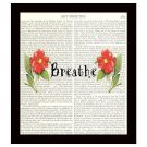 Dictionary Art Print 8 x 10 Breathe Inspirational Flowers Motivational Gift Decor
