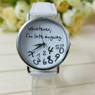 Horloge Wrist Watches For Women I am Late Anyway Letters Print Ladie Quartz