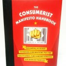 THE CONSUMERIST MANIFESTO HANDBOOK - CHARLES SELDEN - WALL STREET - NEW - BOOK