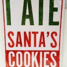 HOME ELEMENTS - SANTA CLAUS - 2-SIDE - FUNNY - STREET - SIGN - RED - WHITE - NEW