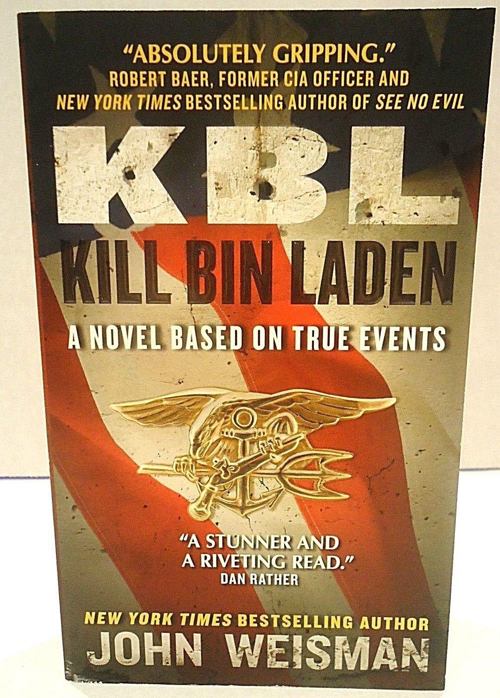KBL: KILL BIN LADEN - JOHN WEISMAN - NAVY SEALS + FREE BONUS - BOOK LIGHT - NEW