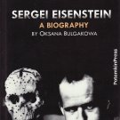 Oksana Bulgakowa: Sergei Eisenstein. A Biography [Softcover]