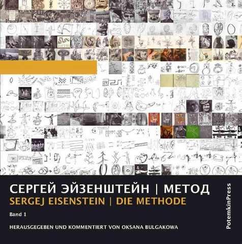 Sergei Eisenstein: METHOD - edited and widely commented by Oksana Bulgakowa [Hardcover]