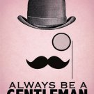 Always be a Gentleman Tache Bowler Hat Classic Barber Shop Small Metal/Tin Sign