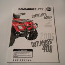 2006 Bombardier Outlander 400 Owners Manual Owner&#39;s Guide Operators Operator&#39;s