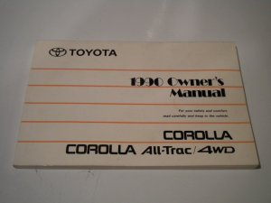 1990 Toyota Corolla All-Trac / 4Wd Owners Manual Owner's Guide Owner