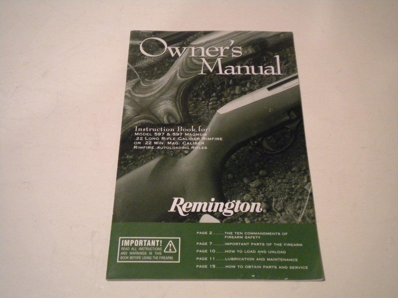 REMINGTON Owner's Manual for the MODEL 597 & 597 MAGNUM Rimfire Rifles