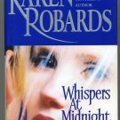 Whispers At Midnight by Karen Robards Hard Cover