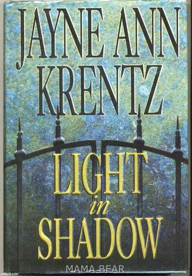 Light in Shadow by Judith Ann Krentz Hard Cover