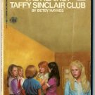 The Against Taffy Sinclair Club by Betsy Haynes