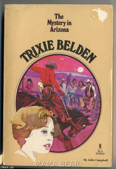 Trixie Belden and The Mystery in Arizona #6 by Kathryn Kenny