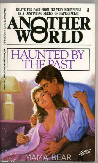Haunted By The Past, Another World Soap Series #8
