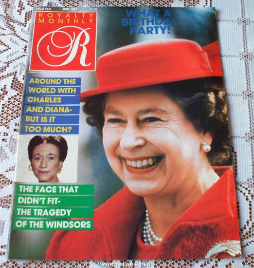Queen Elizabeth What A Birthday Party Royal Monthly Volume 5 No 9 June 1986