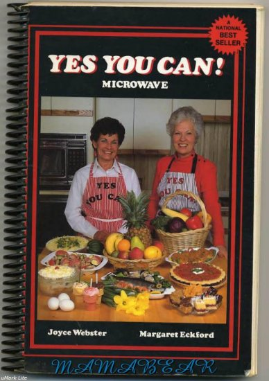 Yes You Can Microwave Cook Book