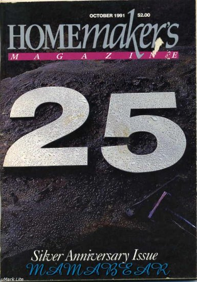 Homemakers Magazine Silver Anniversary Issue October 1991