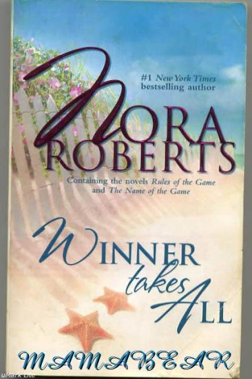 Winner Takes All  by Nora Roberts