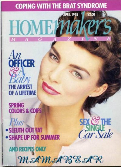 Homemakers Magazine April 1995