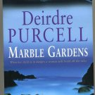 Marble Gardens  By Deidre Purcell