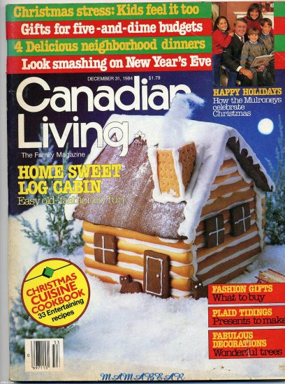 Canadian Living, The Family Magazine  Back Issue December 31, 1984