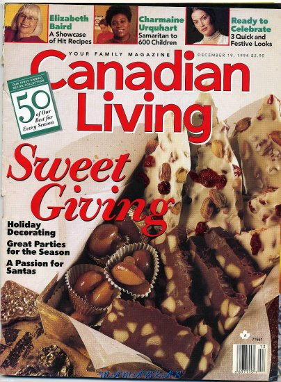 Canadian Living December 19,1994  Sweet Giving