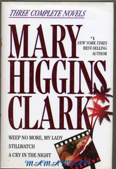 Three Complete Novels by Mary Higgins Clark
