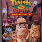 "Adventures of Timmy The Tooth  ""Spooky Tooth"""