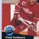Paul Ysbaert Leader 91/92 Pro Set #608 NHL Hockey Card