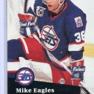 Mike Eagles 1991/92 Pro Set #518 NHL Hockey Card Near Mint Condition