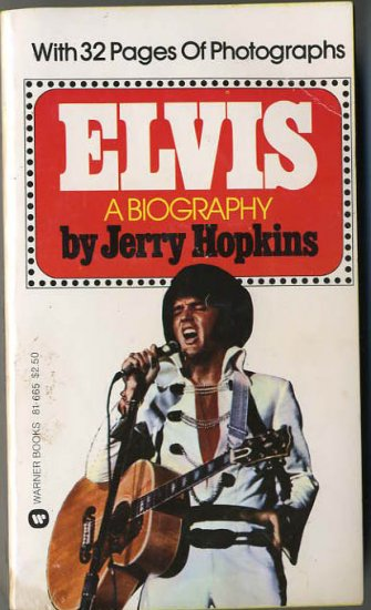 Elvis A Biography by Jerry Hopkins Complete With 32 pages of Photographs Paper Back