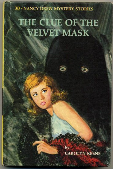 Nancy Drew #30 The Clue Of The Velvet Mask by Carolyn Keene Hard Cover