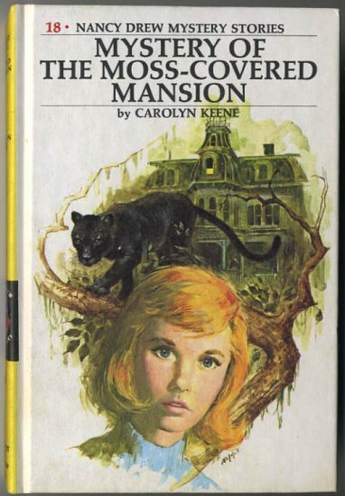 Nancy Drew #18 Mystery Of The Moss-Covered Mansion by Carolyn Keene Hard Cover