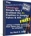 The Embarrassingly Simple Way I Grabbed the No1 Position in Google, Yahoo & AOL Retail Value $27.95