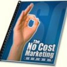 The No-Cost Marketing Report & Free 35 Page eCourse to Online Income Retail Value $97.95